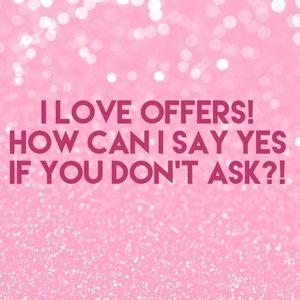 Make me REASONABLE offer